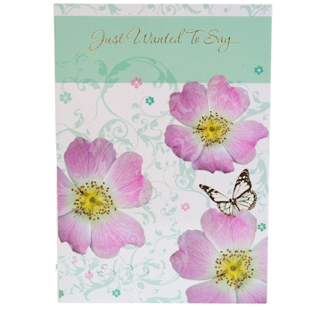 Just Wanted To Say Floral Greeting Card Cards & Wrap